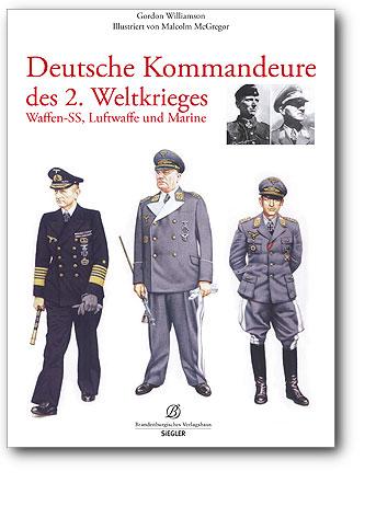 Deutsche Kommandeure des 2. Weltkrieges, Artikelnummer: 9783941557505