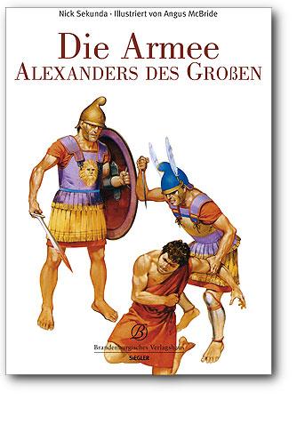 Die Armee Alexander des Großen, Artikelnummer: 9783939908784