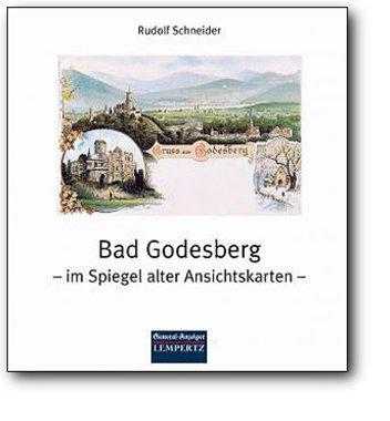 Bad Godesberg im Spiegel alter Ansichtskarten, Artikelnummer: 9783933070845