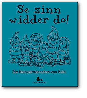 Se sinn widder do! - Die Heinzelmännchen von Köln, Artikelnummer: 9783933070760