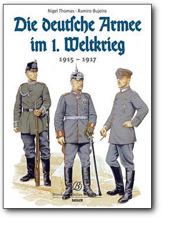Die deutsche Armee im 1. Weltkrieg - 1915-1917, Artikelnummer: 9783877486597