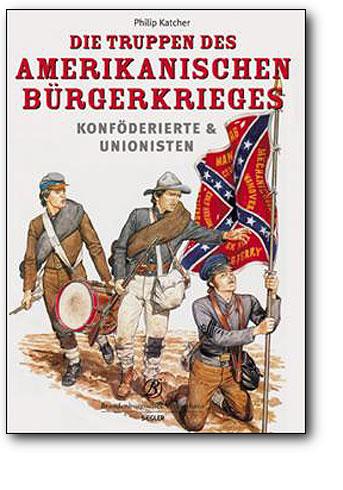 Truppen des amerikanischen Bürgerkrieges, Artikelnummer: 9783877486436