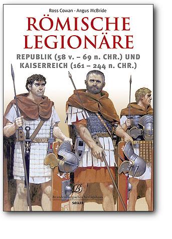 Römische Legionäre, Artikelnummer: 9783877486580