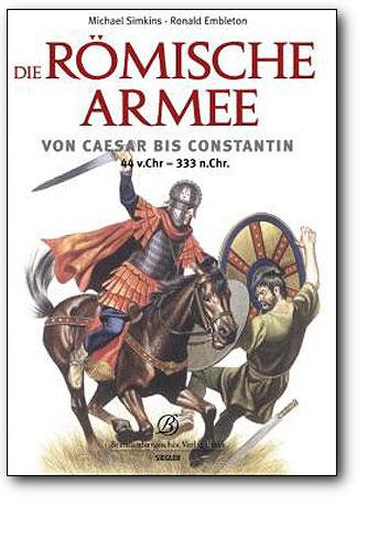Die römische Armee, Artikelnummer: 9783877486467