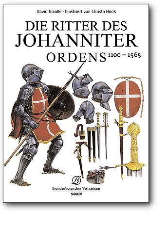 Die Ritter des Johanniterordens - 1100-1565, Artikelnummer: 9783877486375