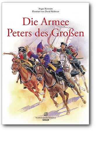 Die Armee Peters des Großen, Artikelnummer: 9783941557314