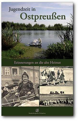 Jugendzeit in Ostpreußen, Artikelnummer: 9783941557772