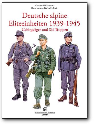 Deutsche alpine Einheiten 1939-1945, Artikelnummer: 9783941557338