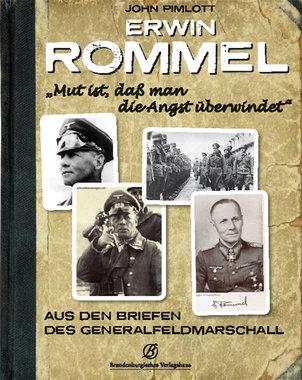 """Erwin Rommel. """"Mut ist, daß man die Angst überwindet"""", Artikelnummer: 9783939284055"""