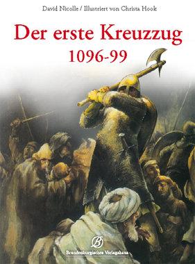 Der erste Kreuzzug 1096-99, Artikelnummer: 9783939284437