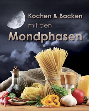 Kochen und Backen mit den Mondphasen, Artikelnummer: 9783939284987