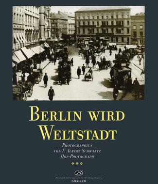 BERLIN WIRD WELTSTADT, Artikelnummer: 9783894881160