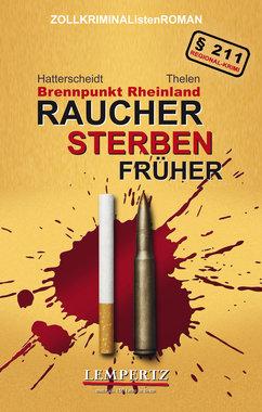 Brennpunkt Rheinland - Raucher sterben früher, Artikelnummer: 9783943883190