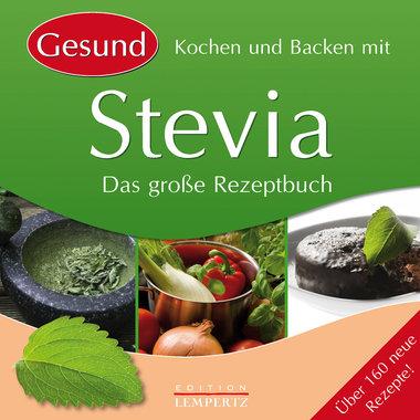 Gesund Kochen und Backen mit Stevia, Artikelnummer: 9783939284604