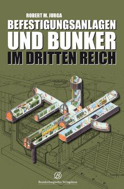 Befestigungsanlagen und Bunker im Dritten Reich, Artikelnummer: 9783939284628