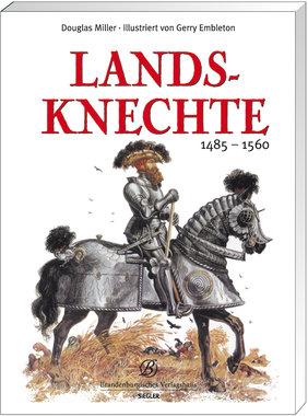 Landsknechte 1485-1560, Artikelnummer: 9783877486363