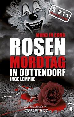 Rosenmordtag in Dottendorf - Krimi, Artikelnummer: 9783943883671
