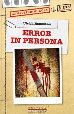 Error in Persona - Anwaltskrimi Köln, Artikelnummer: 9783945152898