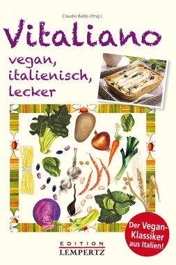 Vitaliano – vegan, italienisch, lecker, Artikelnummer: 9783943883862