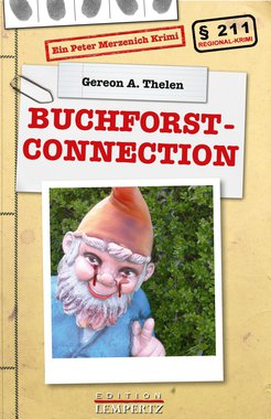 Buchforst-Connection - Ein Peter Merzenich Krimi, Artikelnummer: 9783945152591