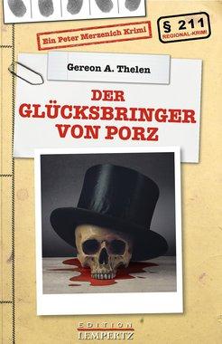 Der Glücksbringer von Porz - Ein Peter Merzenich-Krimi, Artikelnummer: 9783945152348