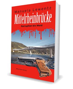 Mittelrheinbrücke: Korruption bis Mord, Artikelnummer: 9783960580577