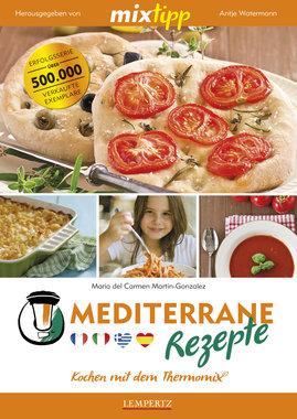 mixtipp: Mediterrane Rezepte, Artikelnummer: 9783945152515
