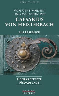 Caesarius von Heisterbach: Ein Lesebuch, Artikelnummer: 9783960582137