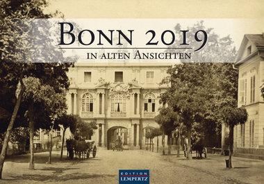 Bonn in Alten Ansichten 2019, Artikelnummer: 9783960582199