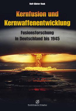 Kernfusion und Kernwaffenentwicklung, Artikelnummer: 9783960582540