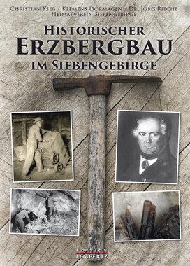 Historischer Erzbergbau im Siebengebirge, Artikelnummer: 9783960582090