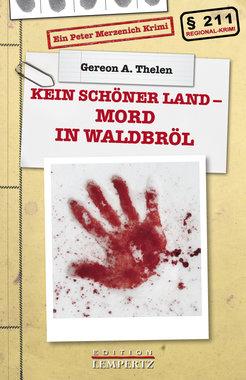 Kein schöner Land - Mord in Waldbröl, Artikelnummer: 9783960582960