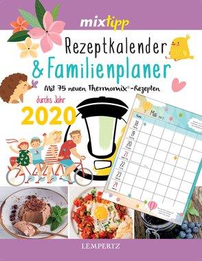 mixtipp Rezeptkalender & Familienplaner 2020, Artikelnummer: 9783960582816