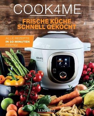 Cook4Me: Frische Küche, schnell gekocht, Artikelnummer: 9783960583226