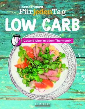 essen und trinken, Für jeden Tag: Low Carb, Artikelnummer: 9783960583332