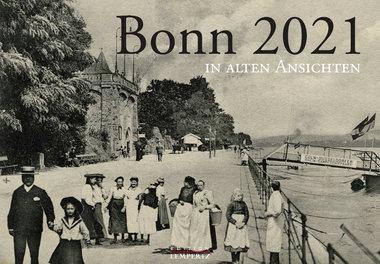 Bonn in alten Ansichten 2021, Artikelnummer: 9783960583479
