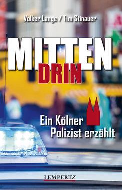 Mittendrin: Ein Kölner Polizist erzählt, Artikelnummer: 9783960584025