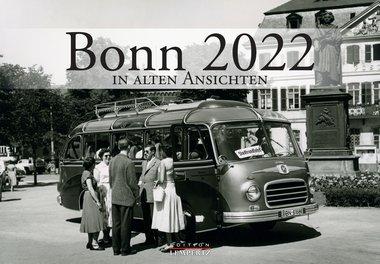 Bonn in alten Ansichten 2022, Artikelnummer: 9783960584056