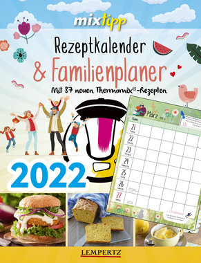 mixtipp: Rezeptkalender & Familienplaner 2022, Artikelnummer: 9783960583776